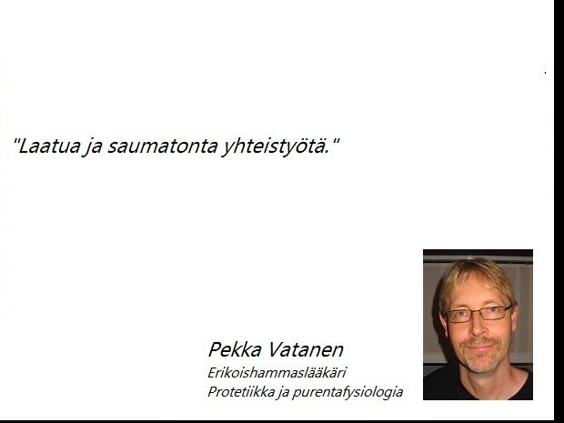 Pekka Vatanen Erikoishammaslääkäri